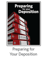 Preparing for Your Deposition