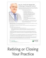 Retiring or Closing Your Practice